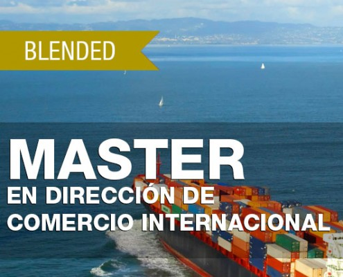 MASTER EN DIRECCIÓN DE COMERCIO INTERNACIONAL