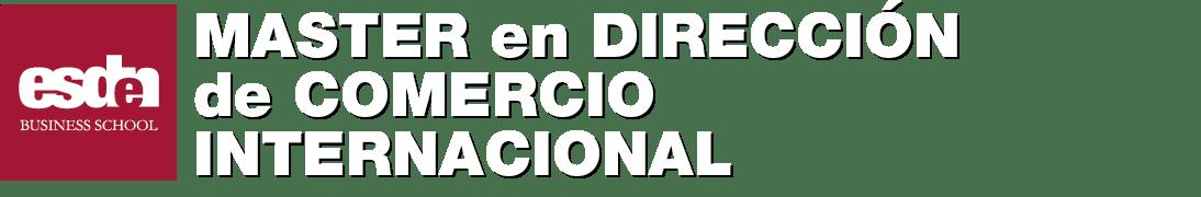MASTER EN DIRECCION DE COMERCIO INTERNACIONAL