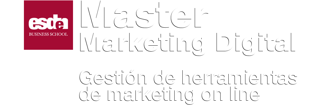 Master Marketing Digital. Gestión de herramientas de marketing digital.