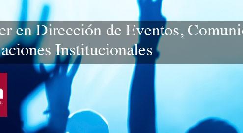 Master en Dirección de Eventos, Comunicación y Relaciones Institucionales