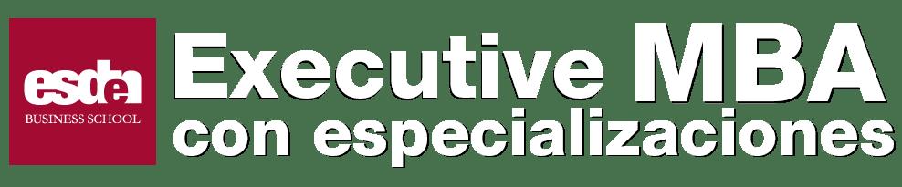 Executive MBA con especializaciones