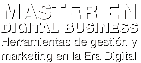 MASTER EN DIGITAL BUSINESS