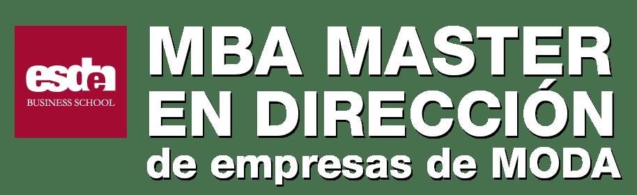 MBA MASTER EN DIRECCIÓN DE EMPRESAS DE MODA